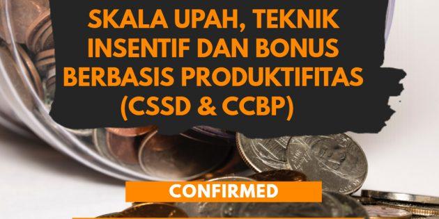 Teknik Desain Struktur & Skala Upah, Teknik Insentif & Bonus berbasis Produktivitas (CSSD & CCBP) – PASTI JALAN