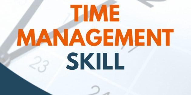 TIME MANAGEMENT SKILL – Pasti Jalan