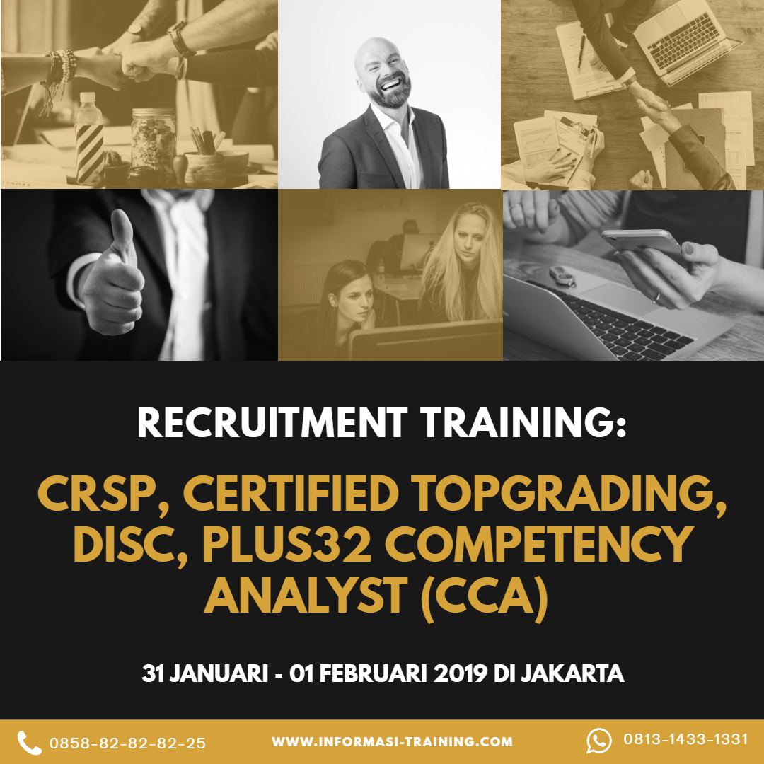 Certified Recruitment & Selection Professional (CRSP) Certified TopGrading – DISC – PLUS32 Competency Analyst (CCA)