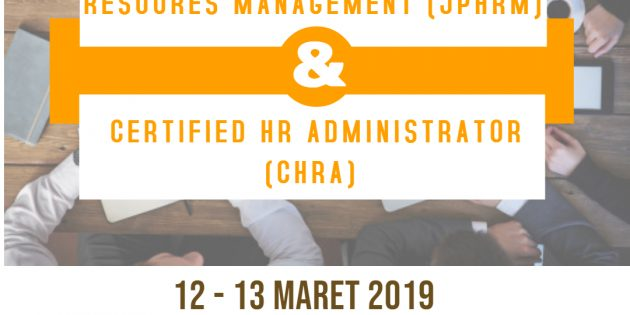 JUNIOR PROFESSIONAL IN HUMAN RESOURCES MANAGEMENT (JPHRM) & CERTIFIED HR ADMINISTRATOR (CHRA)