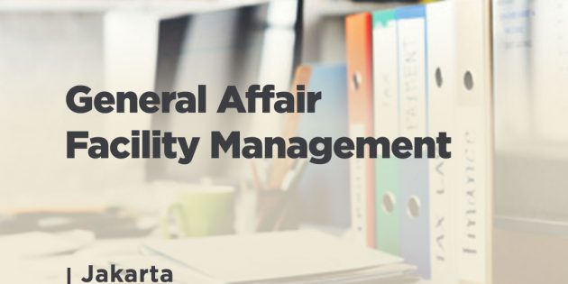 GENERAL AFFAIR – FACILITY MANAGEMENT (Confirmed)