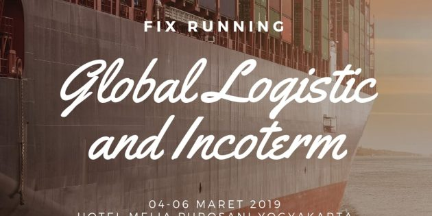 Global Logistic and Incoterm – PASTI JALAN