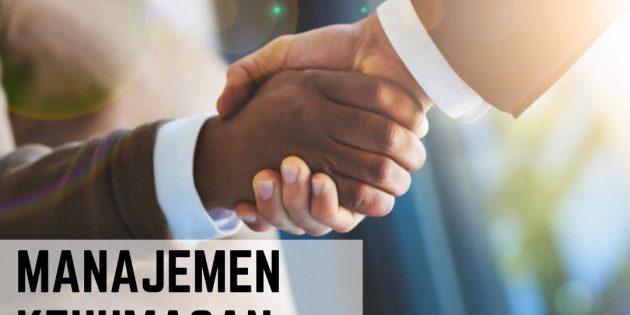 MANAJEMEN KEHUMASAN (PUBLIC RELATIONSHIP MANAGEMENT) – Pasti Jalan