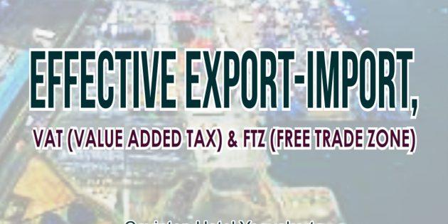 EFFECTIVE EXPORT-IMPORT, VAT AND FTZ – Pasti Jalan