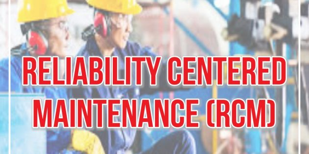 RELIABILITY CENTERED MAINTENANCE (RCM) TRAINING – Almost Running