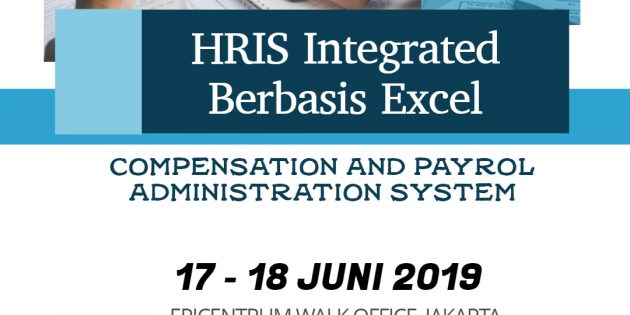 HRIS Integrated Berbasis Excel COMPENSATION & PAYROLL ADMINISTRATION SYSTEM