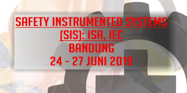 SAFETY INSTRUMENTED SYSTEMS (SIS): ISA, IEC – Almost Running