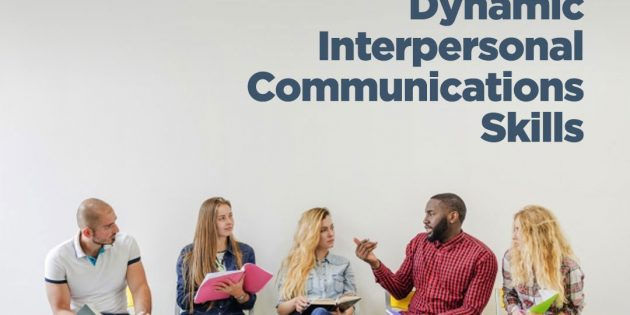 DYNAMIC INTERPERSONAL COMMUNICATIONS SKILLS – Almost Running